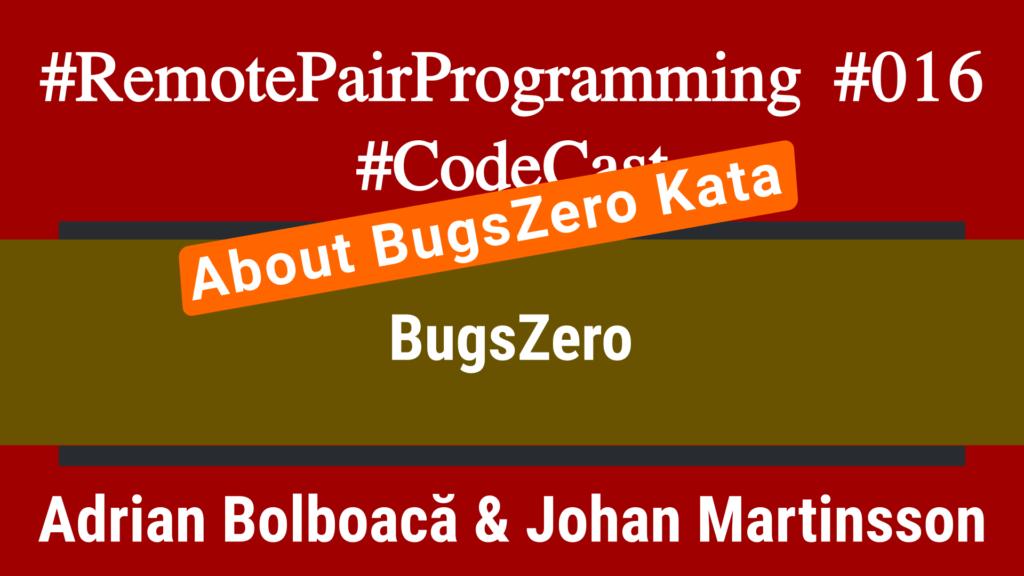 About BugsZero Kata