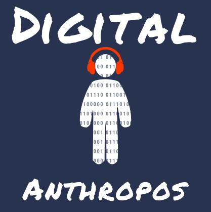 Digital Anthropos