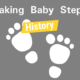 Taking Baby Steps History