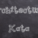 Architectural Kata